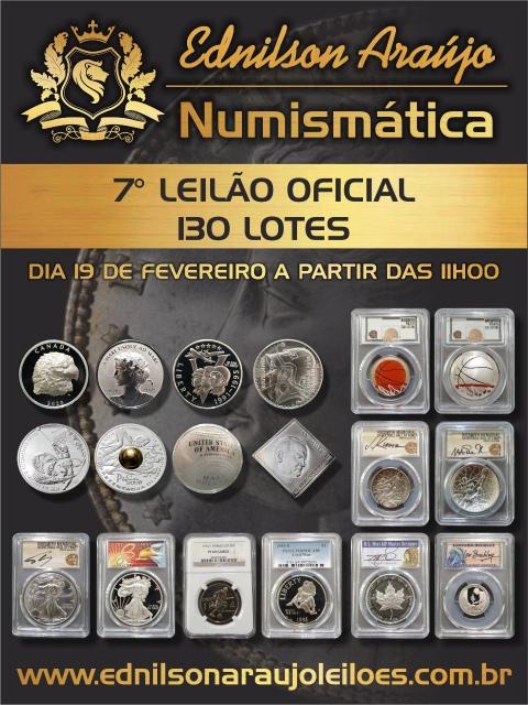 7º LEILÃO EDNILSON ARAUJO NUMISMÁTICA