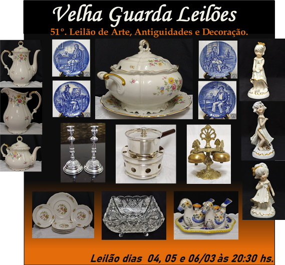 51º LEILÃO VELHA GUARDA LEILÕES - Arte, Antiguidades, Decoração e Colecionismo