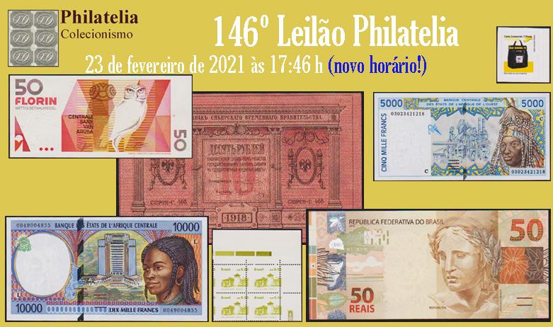 146º Leilão de Filatelia e Numismática - Philatelia Selos e Moedas