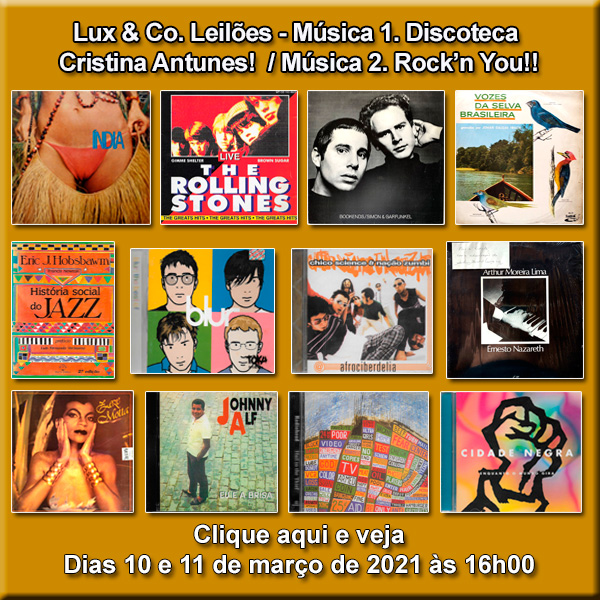 Lux & Co. Leilões  Música 1. Discoteca Viajada de Cristina Antunes! / Música 2. Rockn You!! 10 e 11
