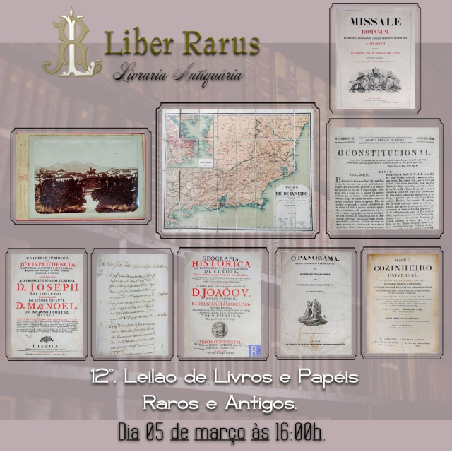 12º. Leilão de Livros e Papéis Raros e Antigos - Liber Rarus - 05/03/2021 - 16h00