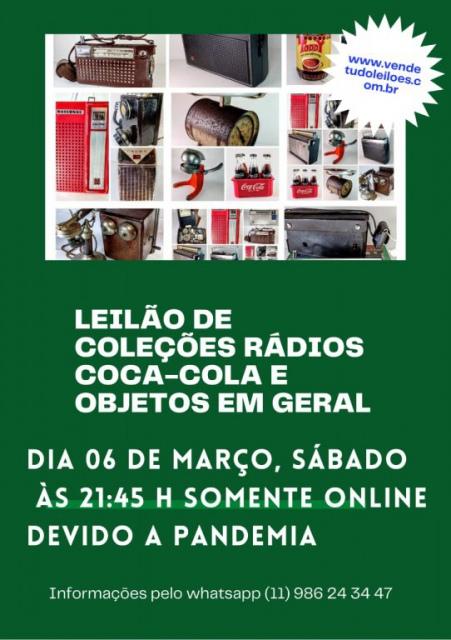 LEILÃO de Coleções rádios, Coca-Cola, objetos em geral