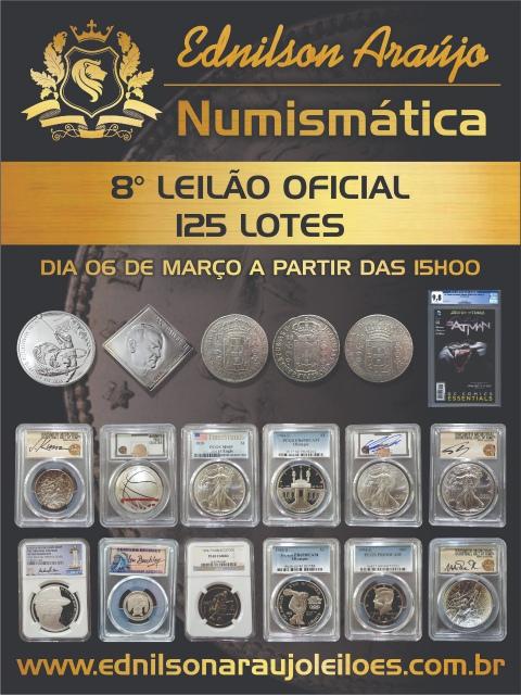 8º LEILÃO EDNILSON ARAUJO NUMISMÁTICA
