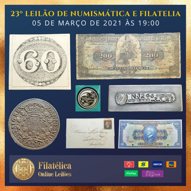 23º LEILÃO DE NUMISMÁTICA E FILATELIA - FILATÉLICA ONLINE LEILÕES