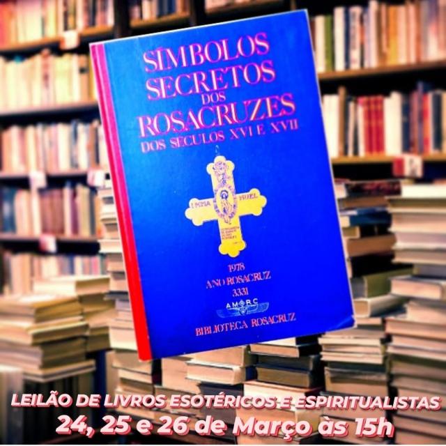 PRIMEIRO LEILÃO DE LIVROS ESOTÉRICOS E ESPIRITUALISTAS