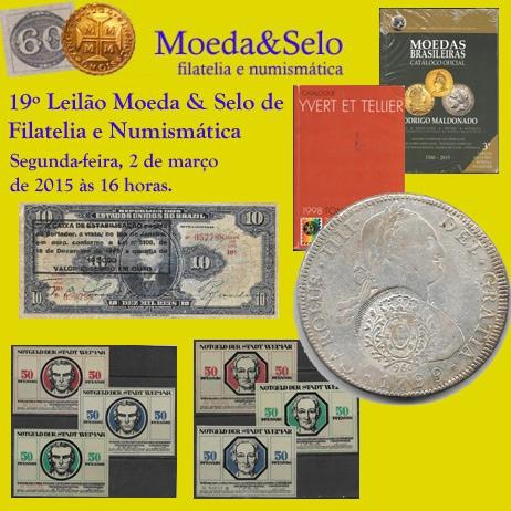 19º Leilão Moeda & Selo de Filatelia e Numismática.