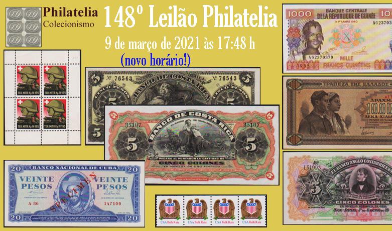 148º Leilão de Filatelia e Numismática - Philatelia Selos e Moedas