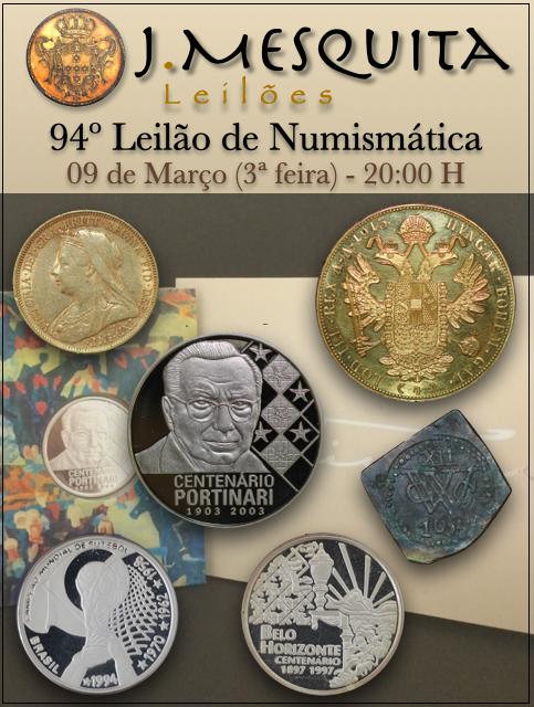 94º LEILÃO ESPECIAL J.MESQUITA  - MOEDAS DE OURO E PRATA