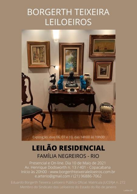 LEILÃO RESIDENCIAL - FAMÍLIA NEGREIROS - RIO