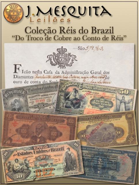 96º LEILÃO ESPECIAL J.MESQUITA - COLEÇÃO RÉIS DO BRAZIL - DO TROCO DE COBRE AO CONTO DE RÉIS