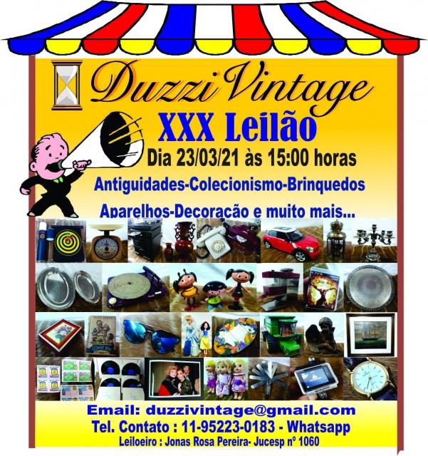 XXX LEILÃO DUZZI VINTAGE - Colecionismo, Brinquedos, Antiguidades, Utilidades e muito mais...