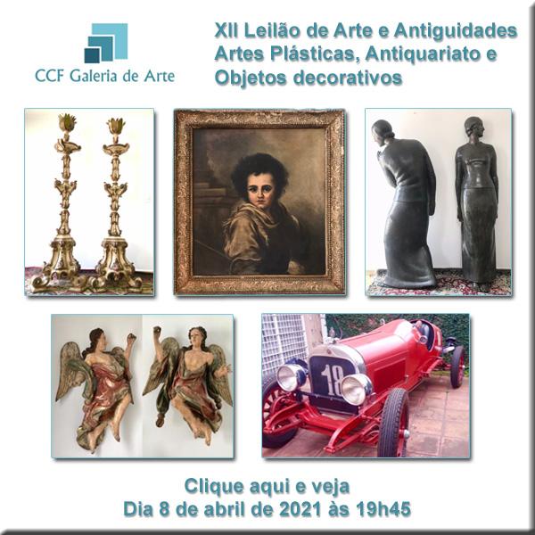 XII Leilão CCF Esc. de Arte - Antiguidades, obras de arte - 08/04/2021 às 19h45