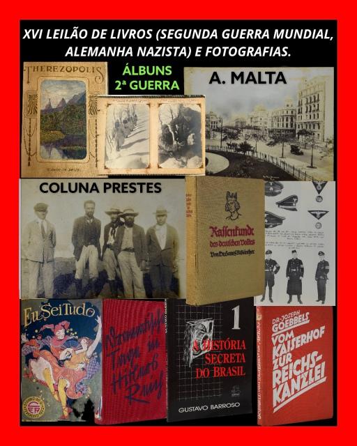 XVI LEILÃO DE LIVROS (SEGUNDA GUERRA MUNDIAL, ALEMANHA NAZISTA) E FOTOGRAFIAS