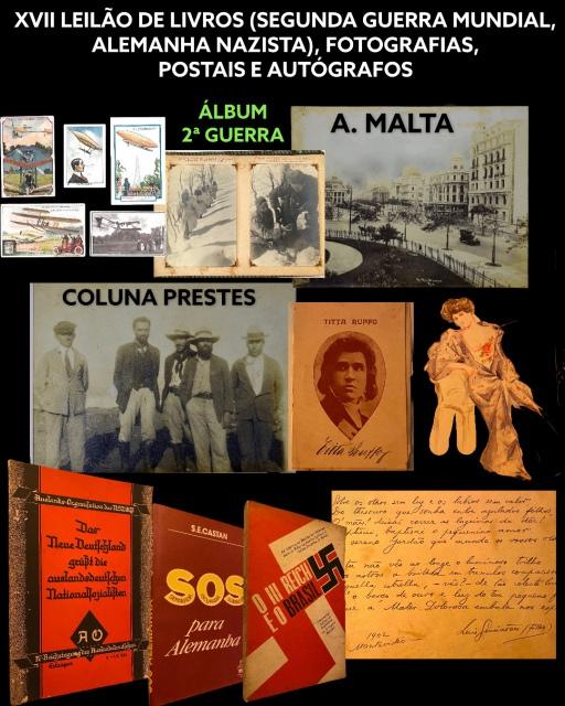 XVII LEILÃO DE LIVROS (SEGUNDA GUERRA MUNDIAL, ALEMANHA NAZISTA), FOTOGRAFIAS, POSTAIS E AUTÓGRAFOS