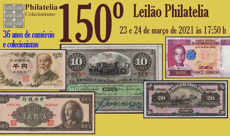 150º Leilão de Filatelia e Numismática - Philatelia Selos e Moedas