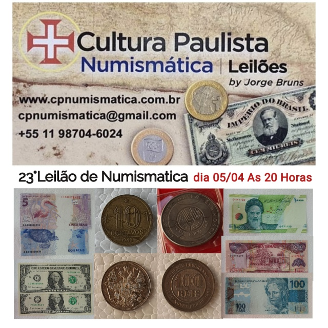 23º LEILÃO CULTURA PAULISTA NUMISMÁTICA