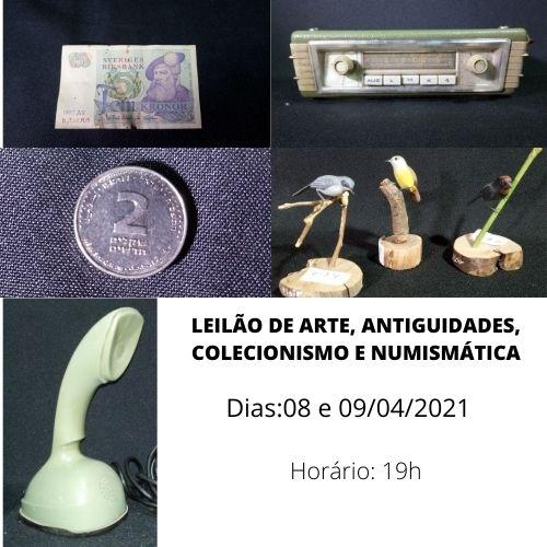 LEILÃO DE ARTE, ANTIGUIDADES, COLECIONISMO E NUMISMÁTICA