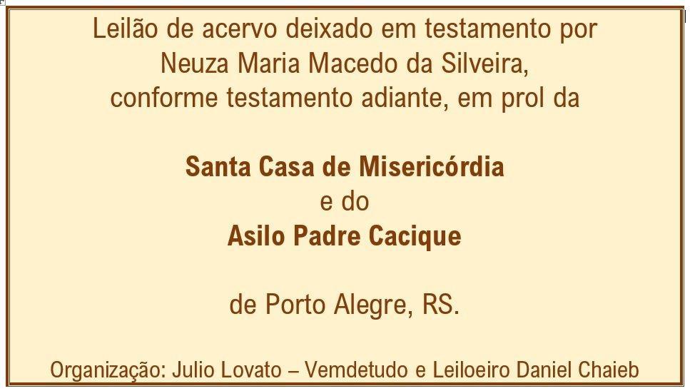 LEILÃO DE HERANÇA EM PROL DA STA.CASA E ASILO PE.CACIQUE DE P.ALEGRE - 1º LEILÃO