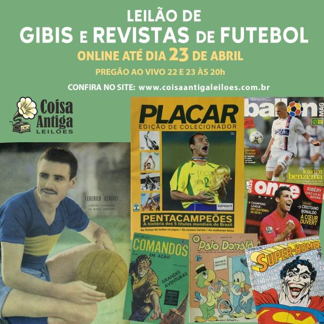 LEILÃO DE GIBIS E REVISTAS DE FUTEBOL - COISA ANTIGA LEILÕES