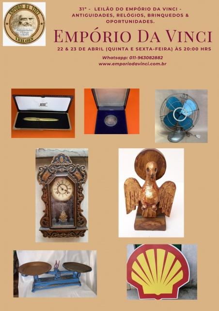 31º Leilão do Empório da Vinci - Antiguidades, Relógios, Brinquedos & Oportunidades