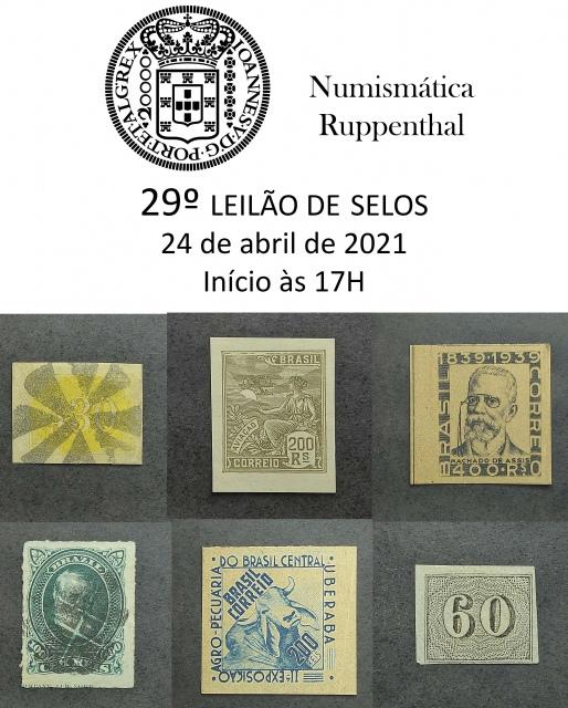 29ª LEILÃO DE SELOS  - NUMISMÁTICA RUPPENTHAL