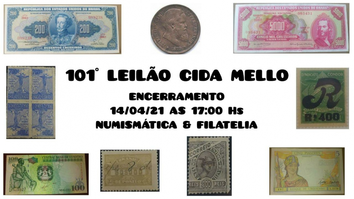 101º LEILÃO CIDA MELLO NUMISMÁTICA E FILATELIA