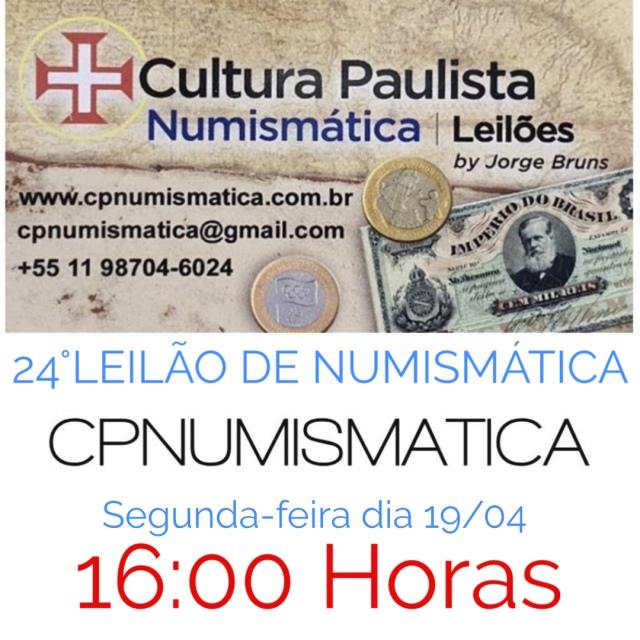 24º LEILÃO CULTURA PAULISTA NUMISMÁTICA