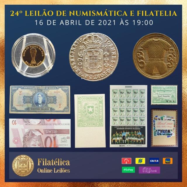 24º LEILÃO DE NUMISMÁTICA E FILATELIA - FILATÉLICA ONLINE LEILÕES
