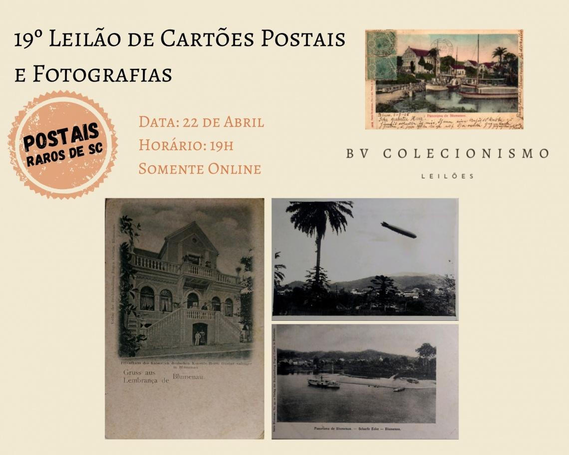 19º LEILÃO DE CARTÕES POSTAIS E FOTOGRAFIAS