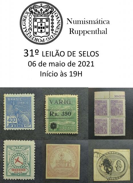 31º Leilão de Selos - Numismática Ruppenthal