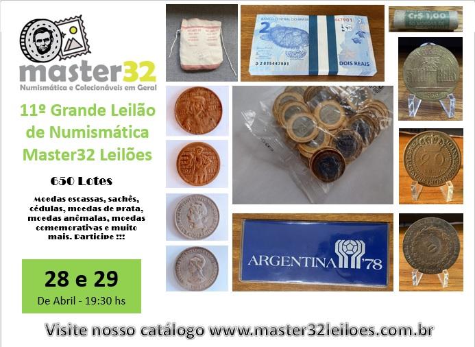 11º Grande Leilão de Numismática - Master32 Leilões