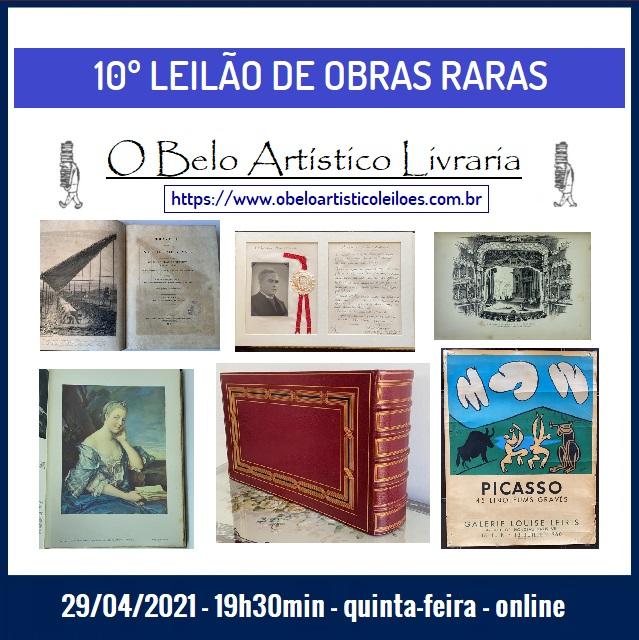 10º Leilão de Obras Raras/Especiais de O Belo Artístico