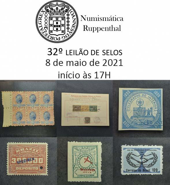 32º Leilão de Selos - Numismática Ruppenthal