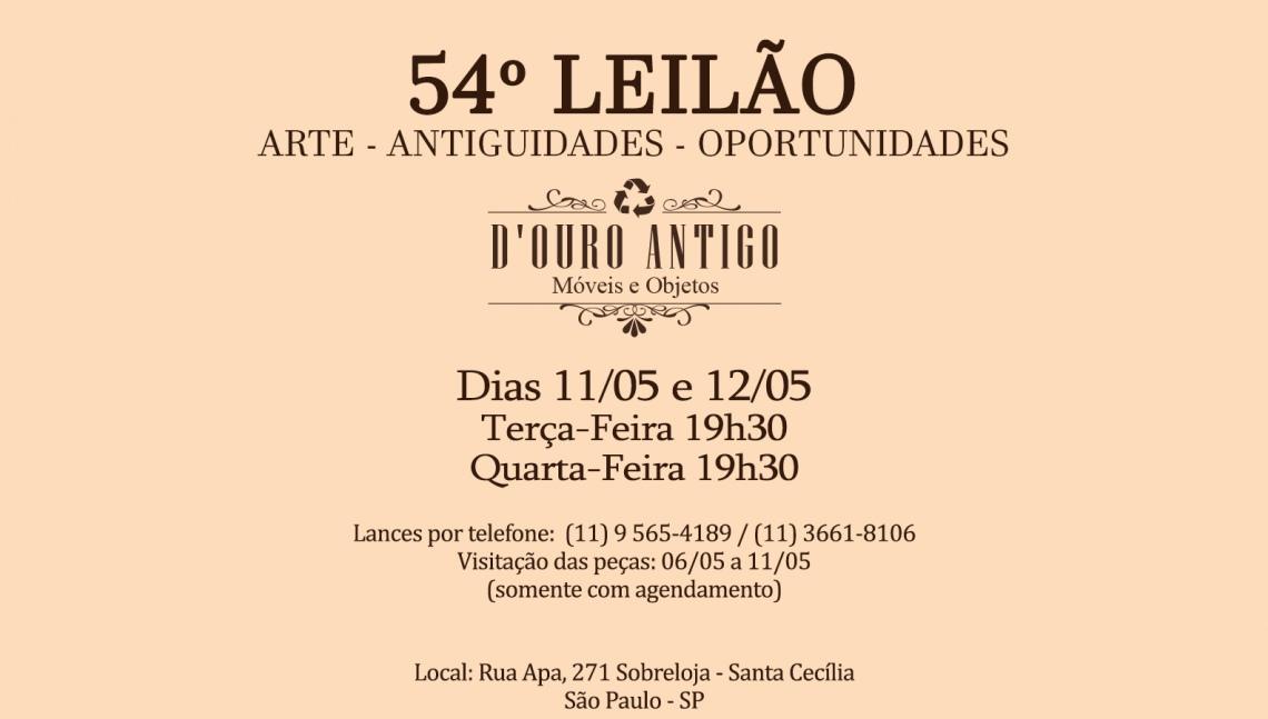 54º LEILÃO DE ARTE - ANTIGUIDADES - OPORTUNIDADES