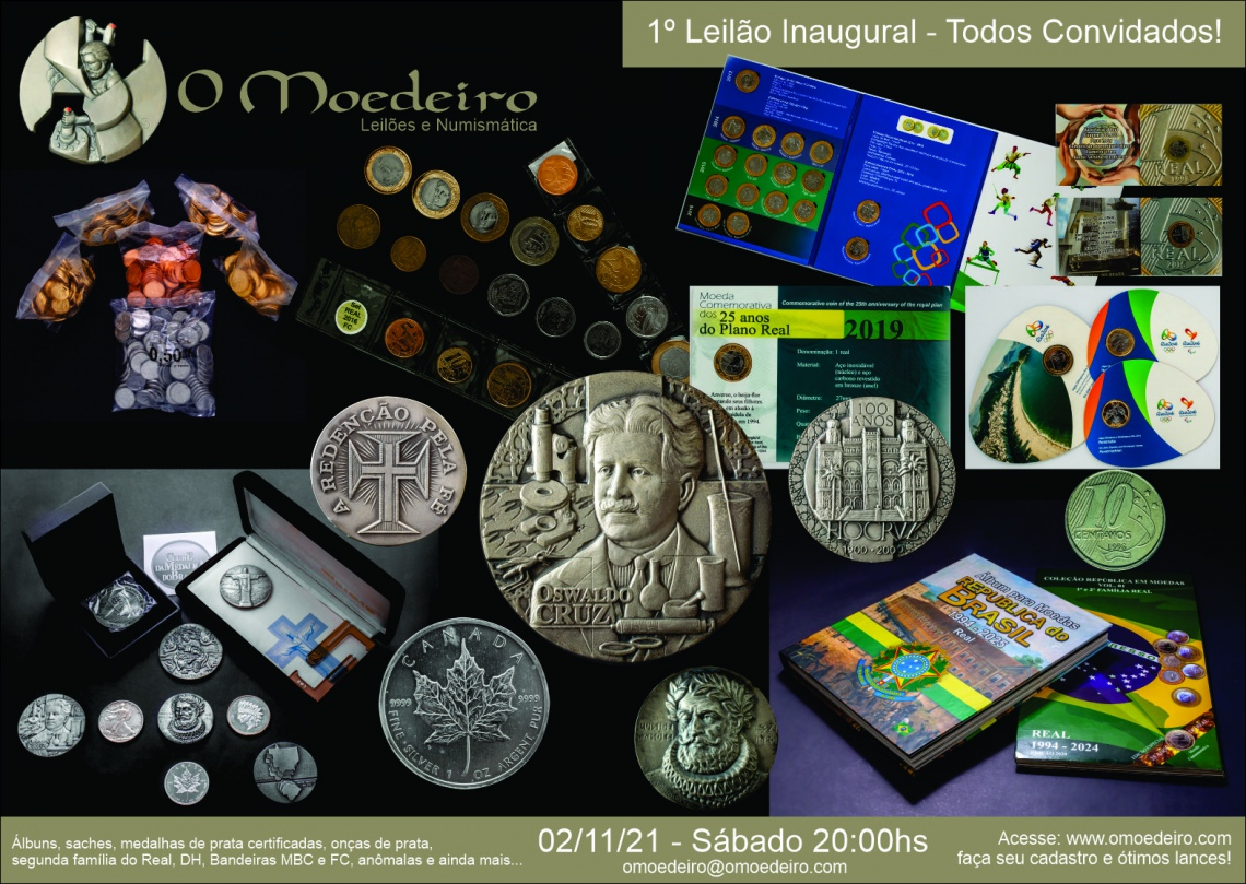 1.º LEILÃO INAUGURAL O MOEDEIRO - Numismática - 02/11/2021 - 20:00hs