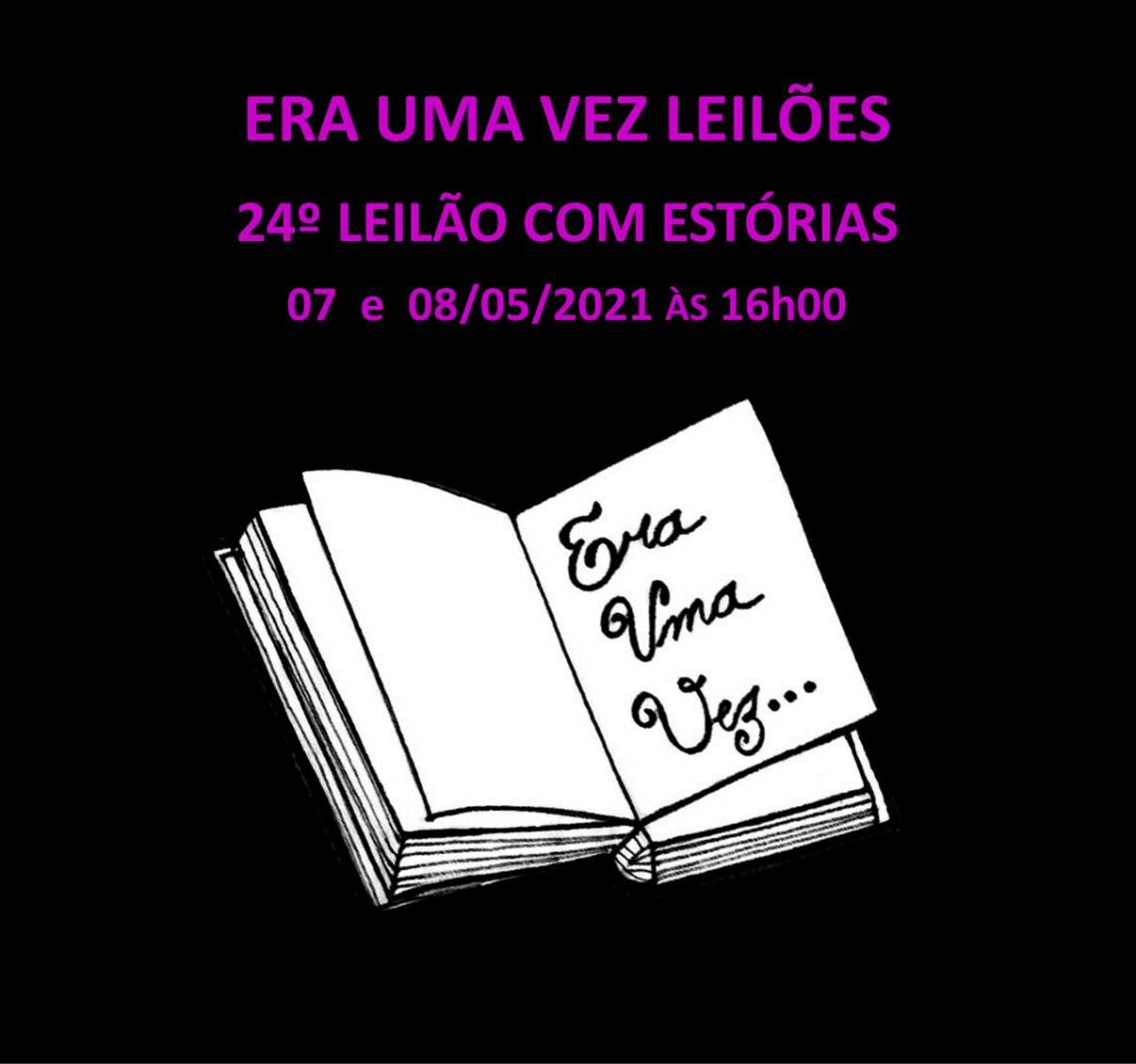 24º LEILÃO COM ESTÓRIAS - 07 e 08/05/2021 às 16h00