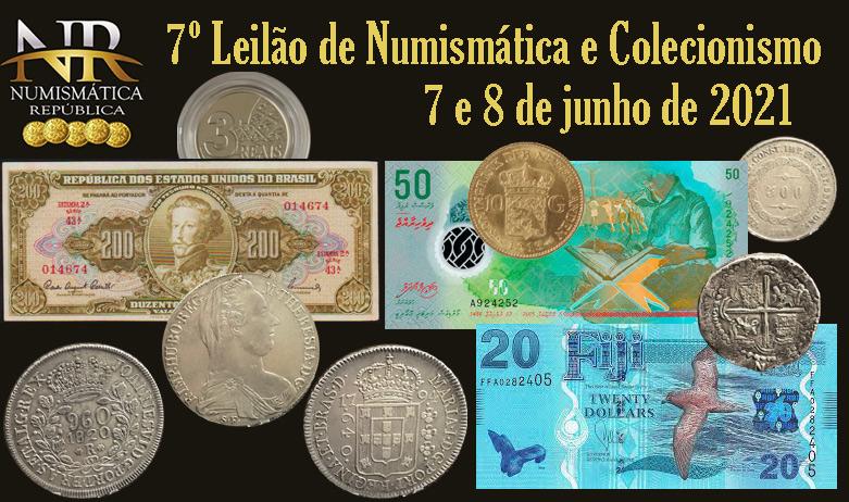 7º Leilão de Numismática e Colecionismo - NUMISMÁTICA REPÚBLICA