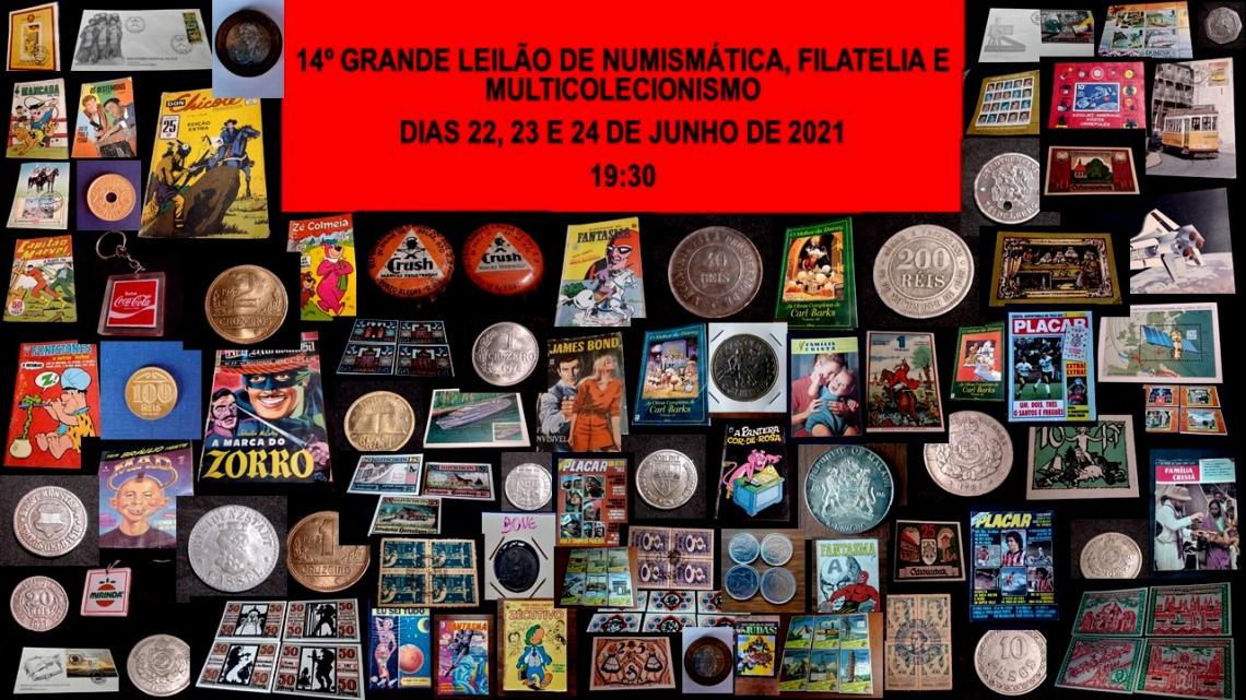 14º GRANDE LEILÃO DE NUMISMÁTICA, FILATELIA E MULTICOLECIONISMO