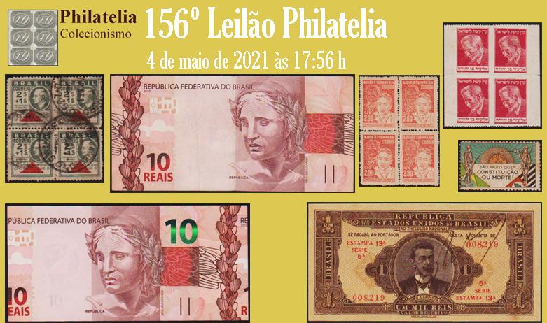 156º Leilão de Filatelia e Numismática - Philatelia Selos e Moedas