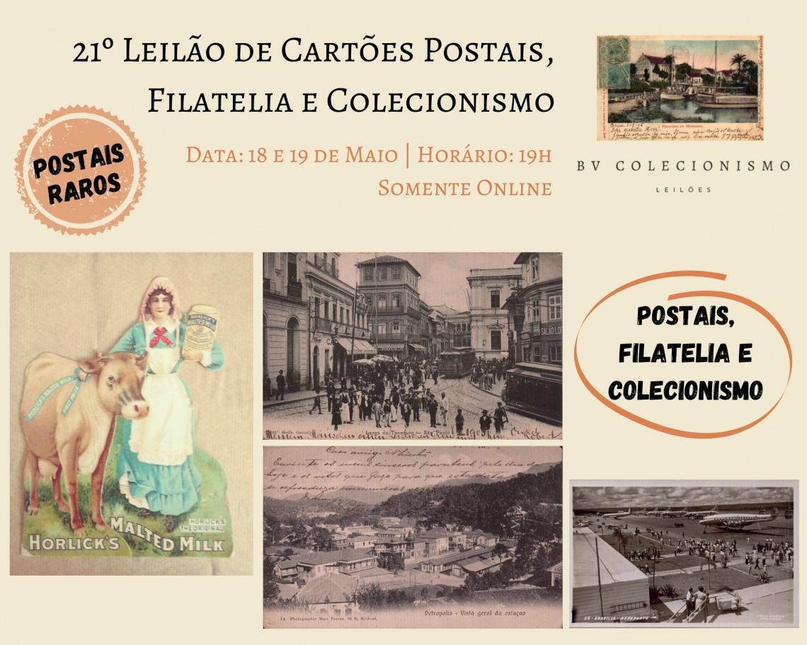 21º LEILÃO DE CARTÕES POSTAIS, FILATELIA E COLECIONISMO