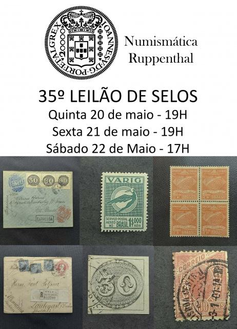 35º Leilão de Selos - Numismática Ruppenthal