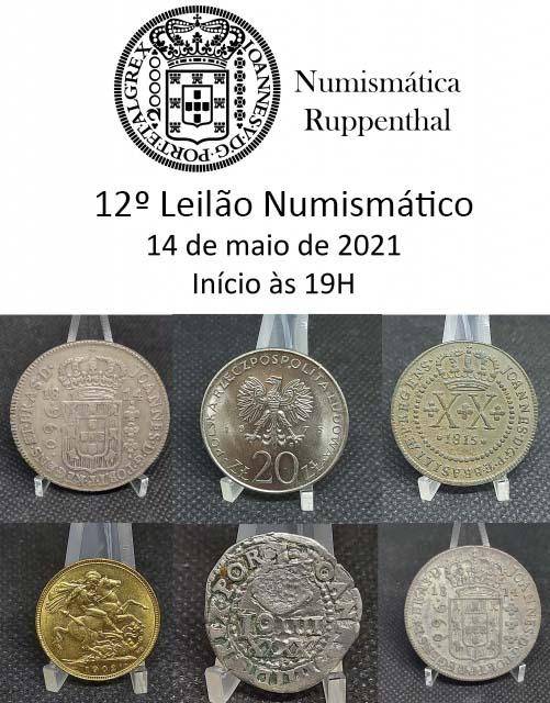 12º Leilão de Moedas , Medalhas e Cédulas - Numismática Ruppenthal