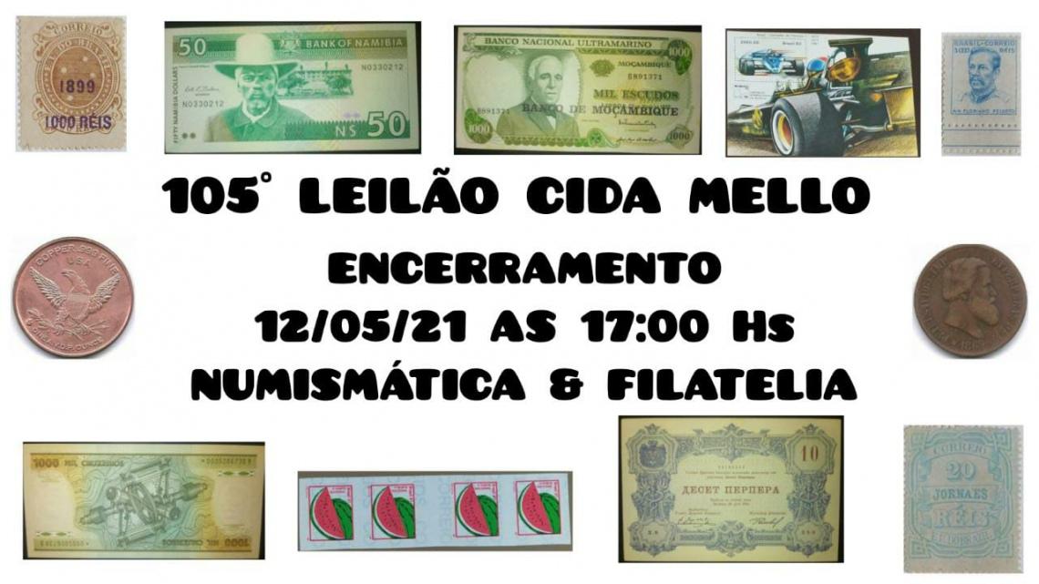 105º LEILÃO CIDA MELLO NUMISMÁTICA E FILATELIA
