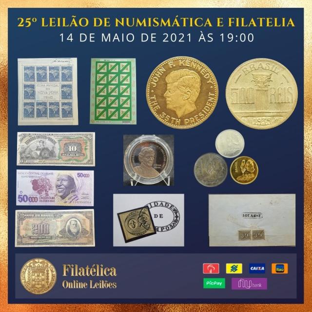 25º LEILÃO DE NUMISMÁTICA E FILATELIA - FILATÉLICA ONLINE LEILÕES