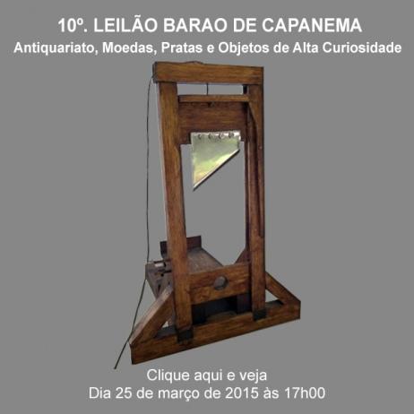 10º. Barão de Capanema - Antiquariato, Moedas, Pratas e Objetos de Alta Curiosidade - 25/03/2015