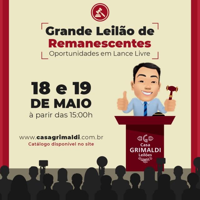 GRANDE LEILÃO DE REMANESCENTES - OPORTUNIDADES EM LANCE LIVRE - CASA GRIMALDI