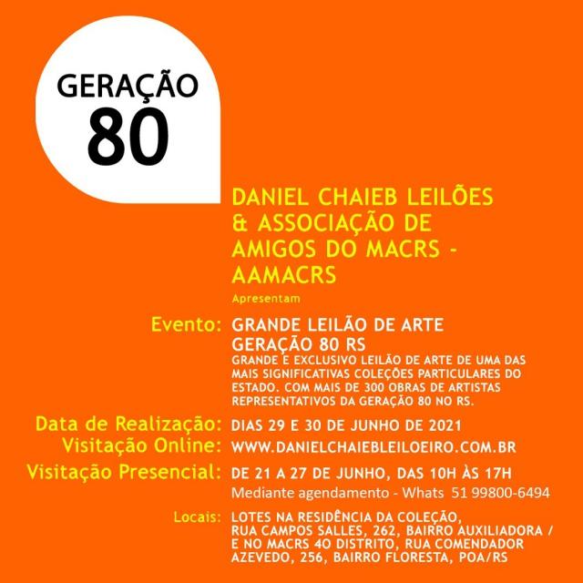GRANDE LEILÃO DE ARTE DA GERAÇÃO 80 RS