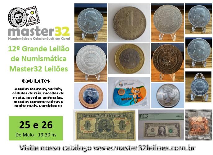 12º Grande Leilão de Numismática - Master32 Leilões