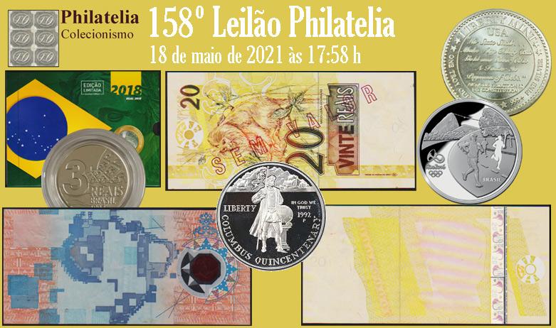 158º Leilão de Filatelia e Numismática - Philatelia Selos e Moedas