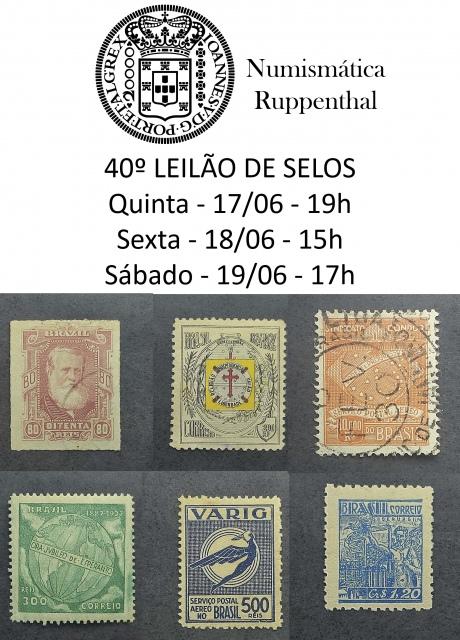 40º Leilão de Selos - Numismática Ruppenthal